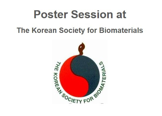 Poster Session at Korean Society for Biomaterials
